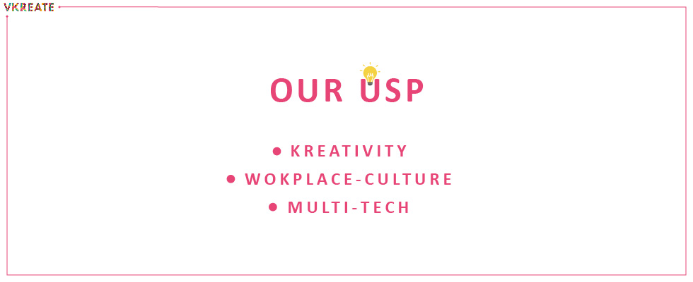 Why USP? What is USP? Let's know Vkreate's USP