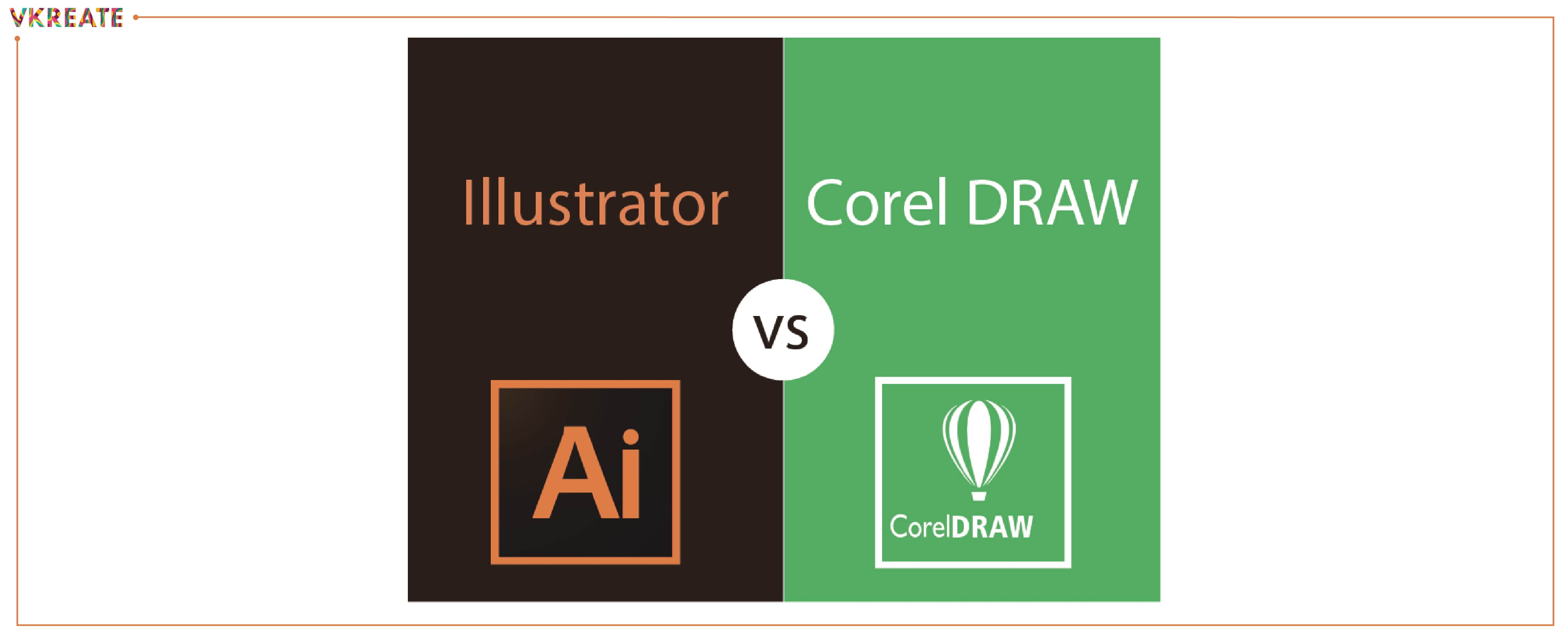CorelDraw Vs Adobe Illustrator: Which is better in 2020?